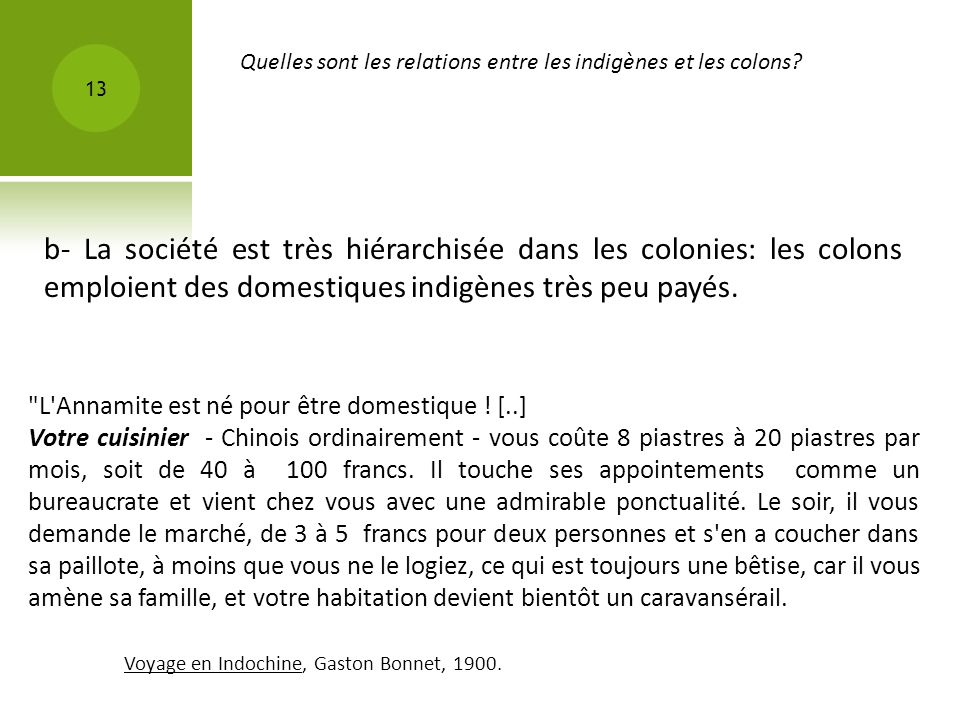 Quelles sont les relations entre les indigènes et les colons