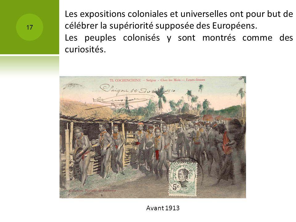 Les peuples colonisés y sont montrés comme des curiosités.