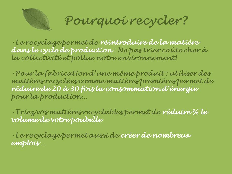 Pourquoi recycler