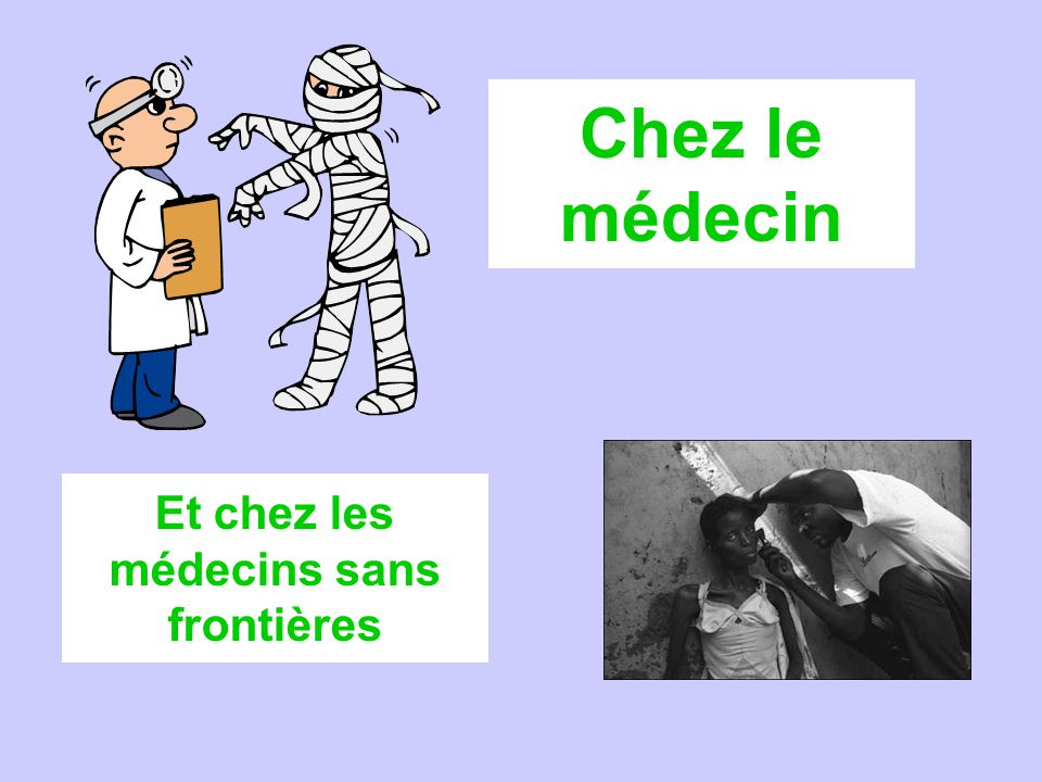 Et chez les médecins sans frontières