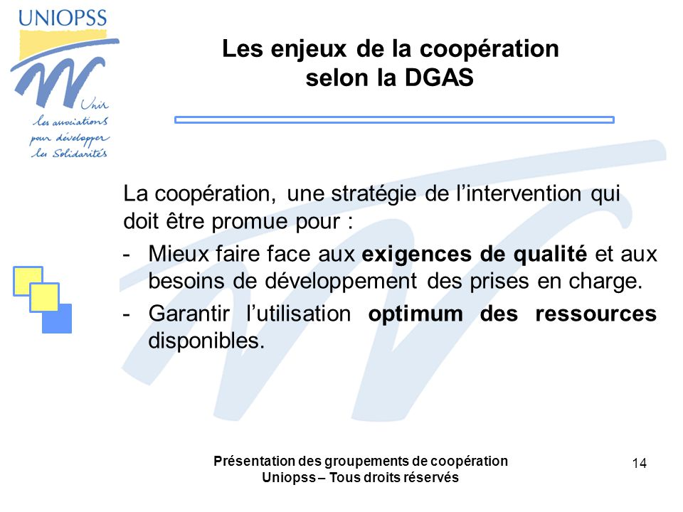 Les enjeux de la coopération selon la DGAS