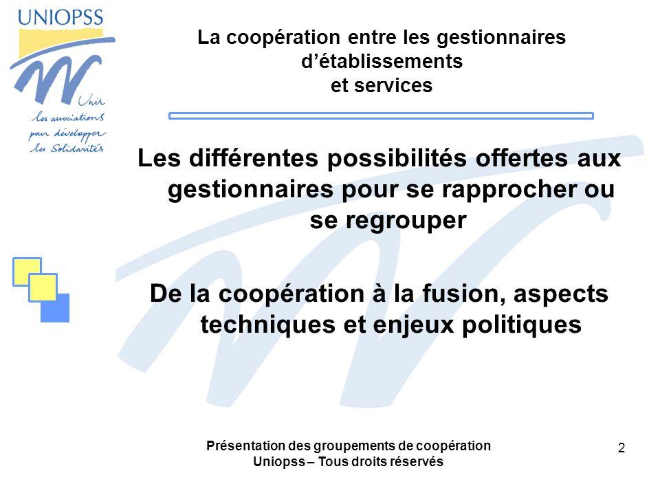 La coopération entre les gestionnaires d'établissements et services