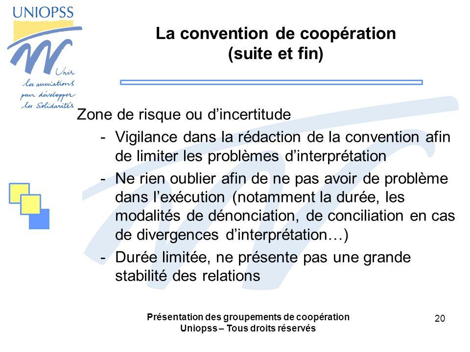 La convention de coopération (suite et fin)