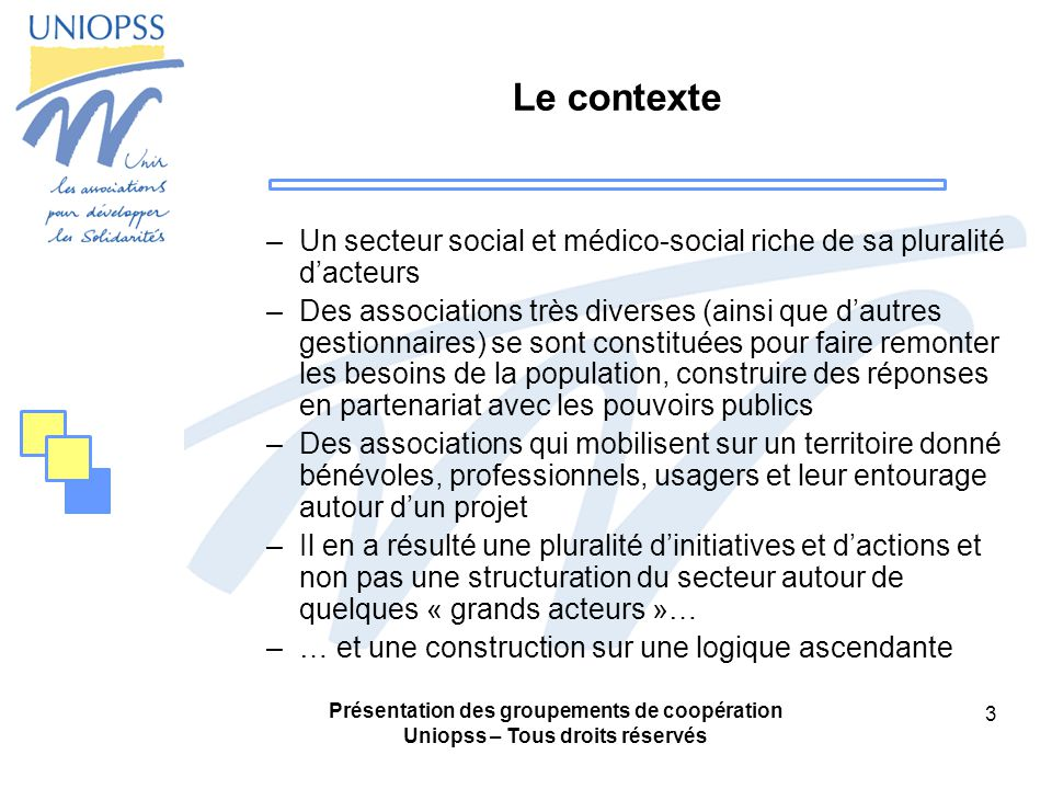 Le contexte Un secteur social et médico-social riche de sa pluralité d'acteurs.