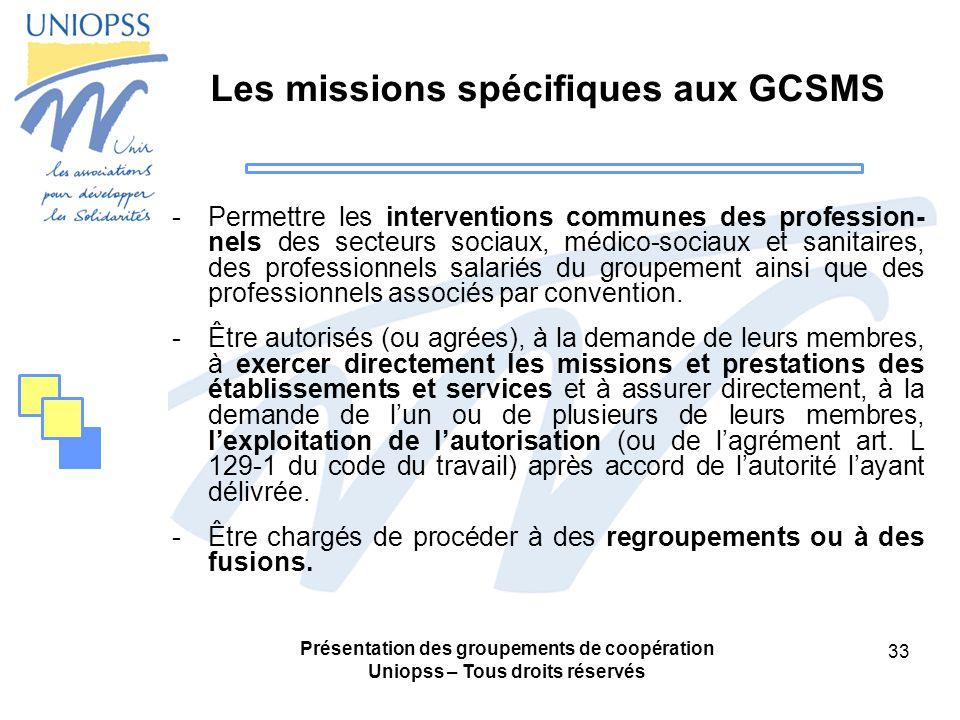 Les missions spécifiques aux GCSMS