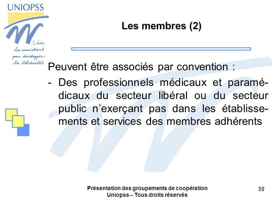 Peuvent être associés par convention :