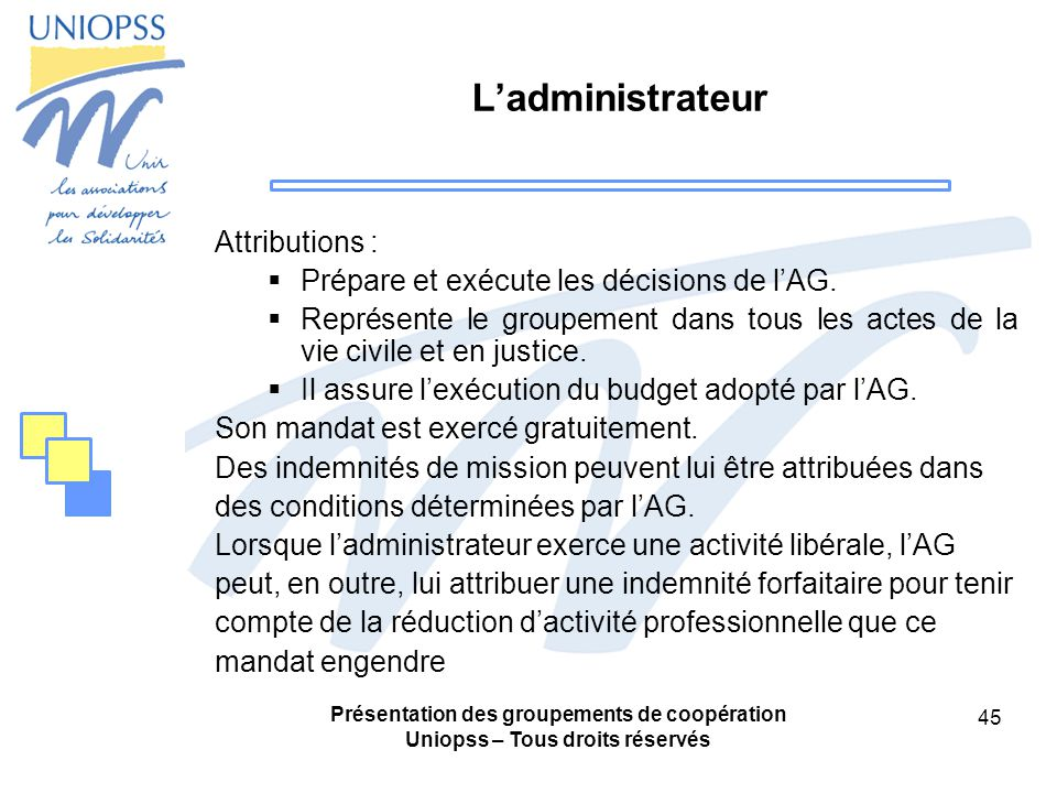 L'administrateur Attributions :