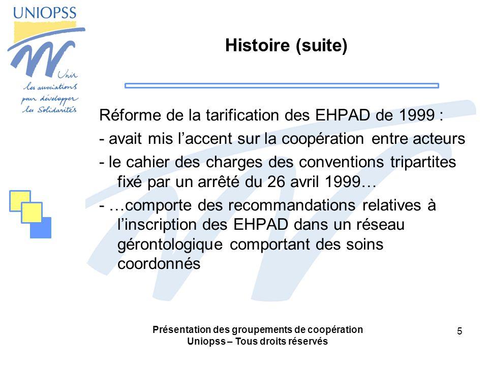Histoire (suite) Réforme de la tarification des EHPAD de 1999 :