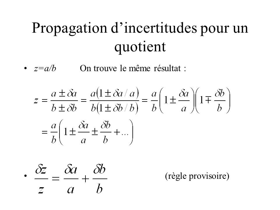 Propagation d'incertitudes pour un quotient