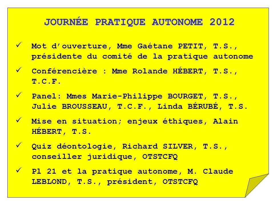 JOURNÉE PRATIQUE AUTONOME 2012