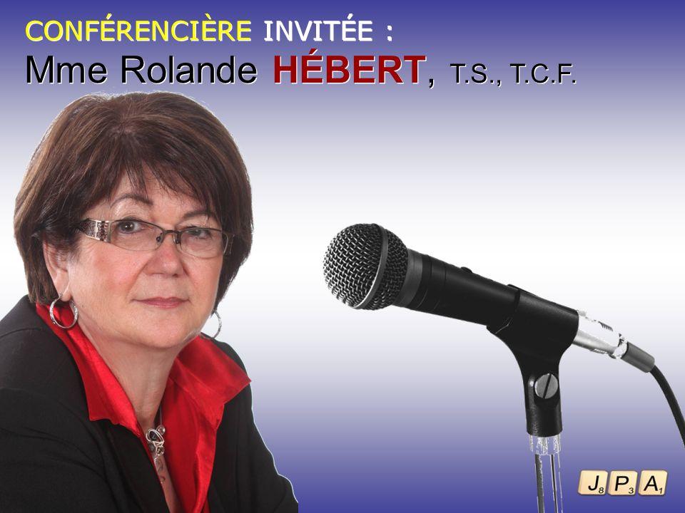 Mme Rolande HÉBERT, T.S., T.C.F.