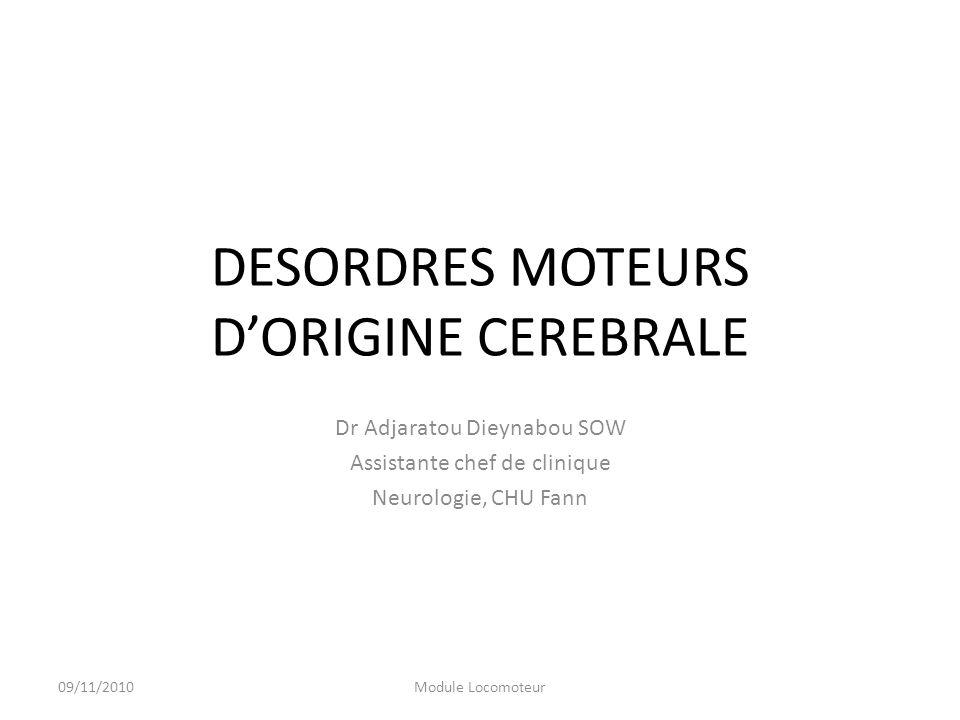 DESORDRES MOTEURS D'ORIGINE CEREBRALE - ppt video online télécharger