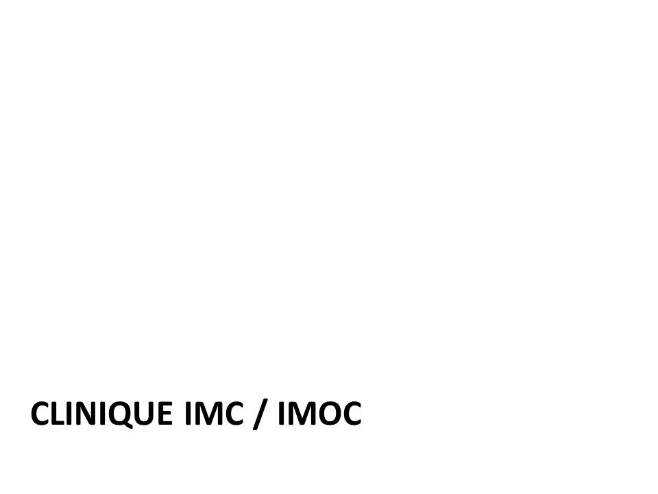Clinique IMC / IMOC