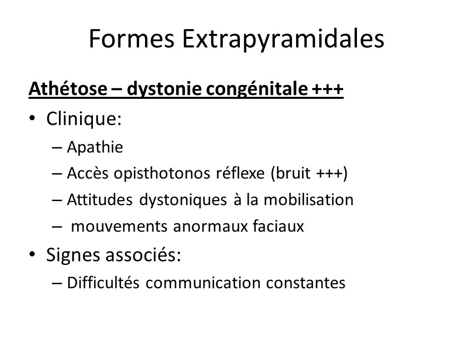 Formes Extrapyramidales