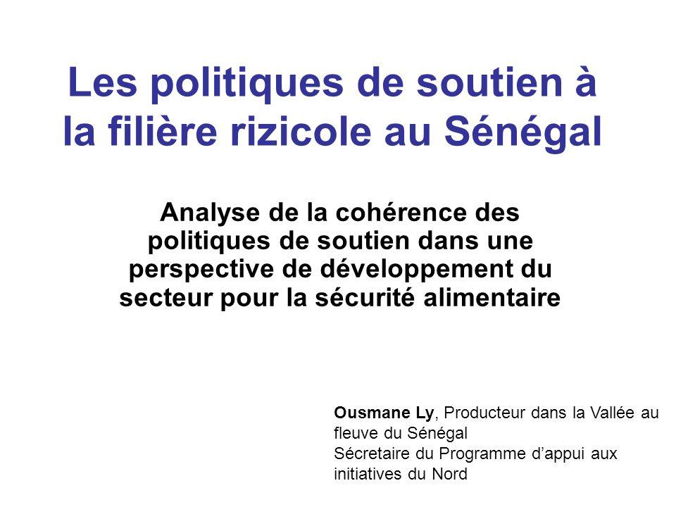 Les politiques de soutien à la filière rizicole au Sénégal