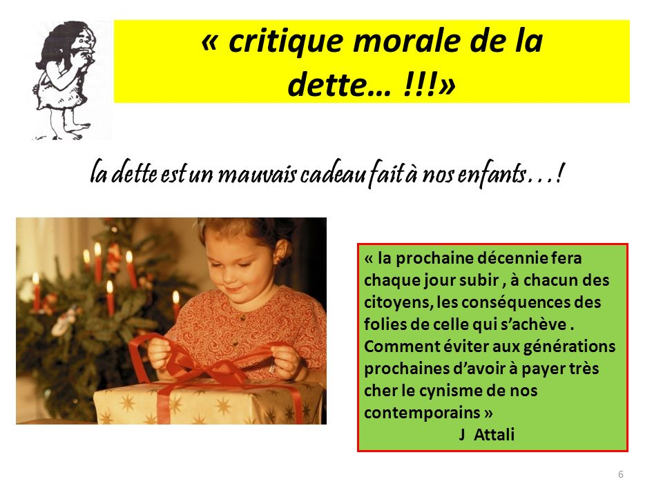 « critique morale de la dette… !!!»