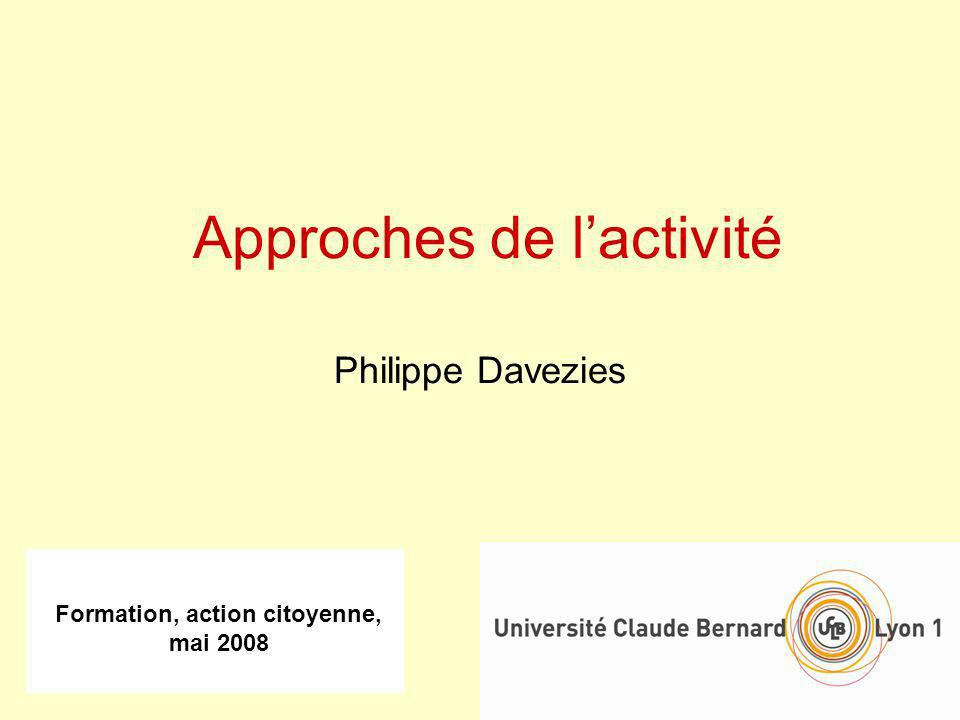 Approches de l'activité Philippe Davezies