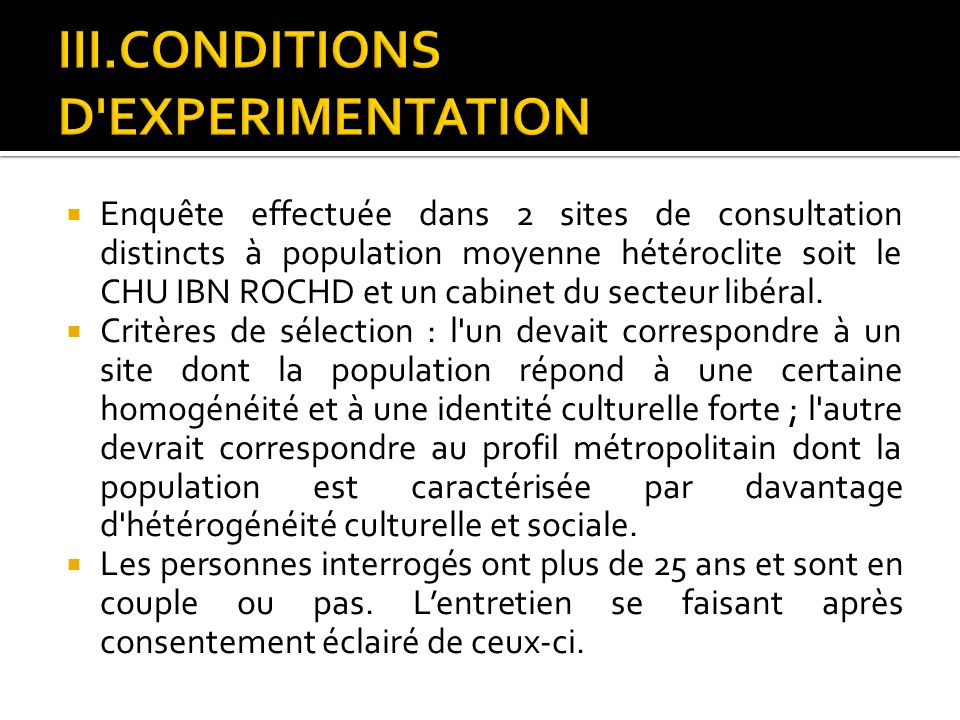 III.CONDITIONS D EXPERIMENTATION