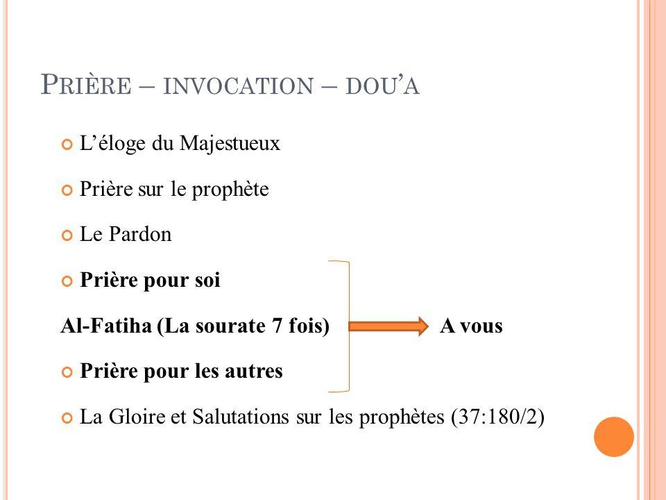 Prière – invocation – dou'a