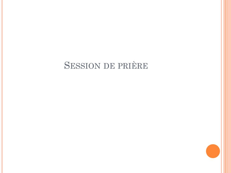 Session de prière