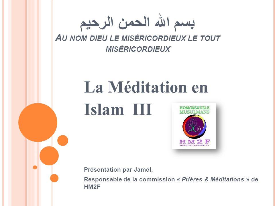 La Méditation en Islam III
