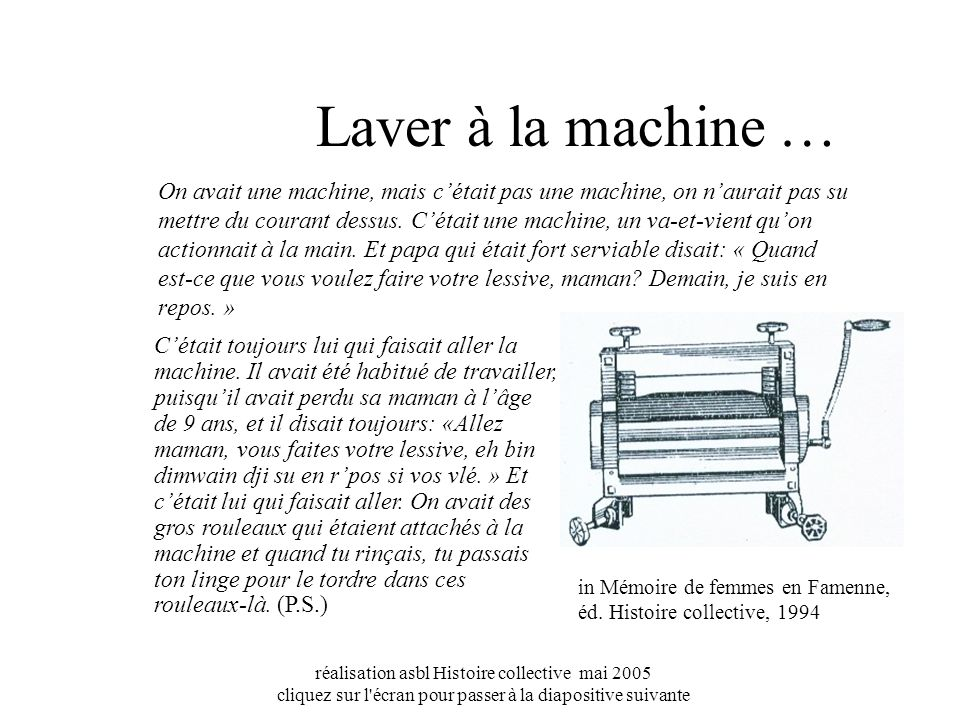 Laver à la machine …