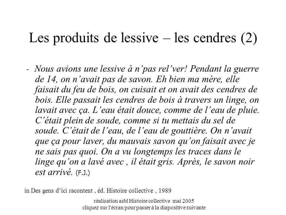 Les produits de lessive – les cendres (2)