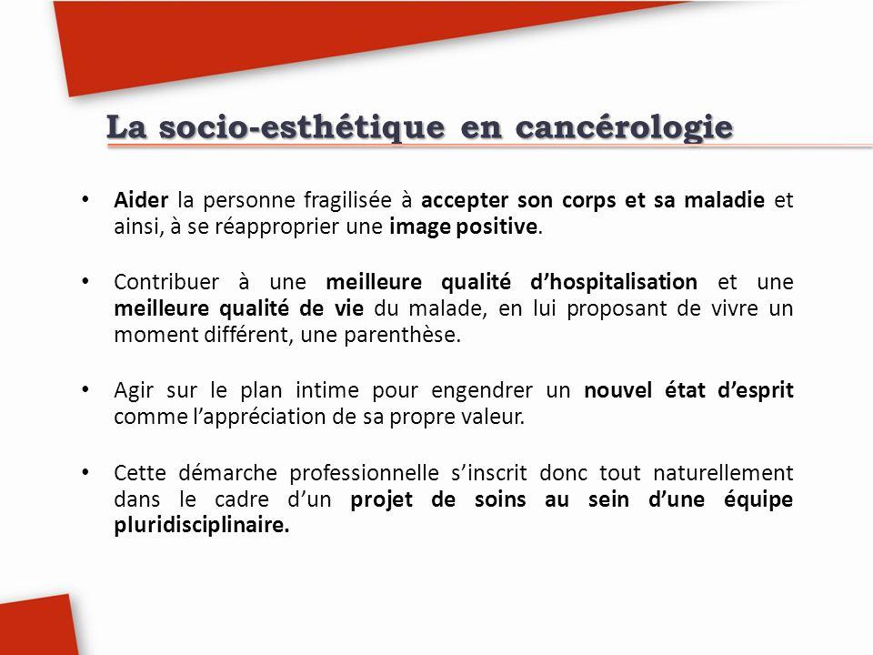 La socio-esthétique en cancérologie