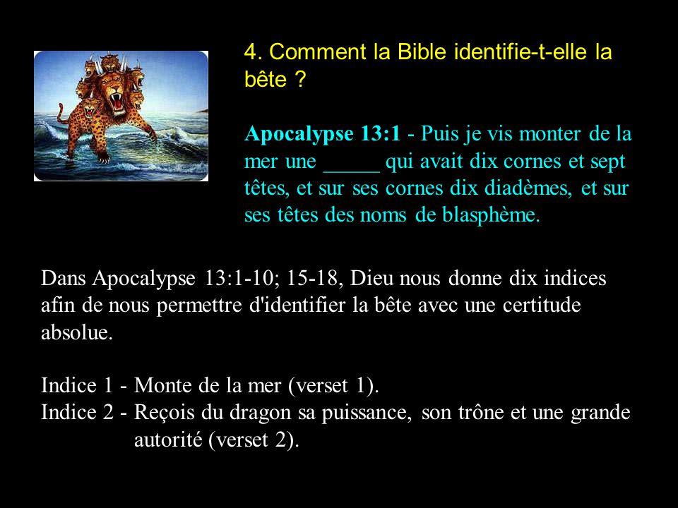 4. Comment la Bible identifie-t-elle la bête