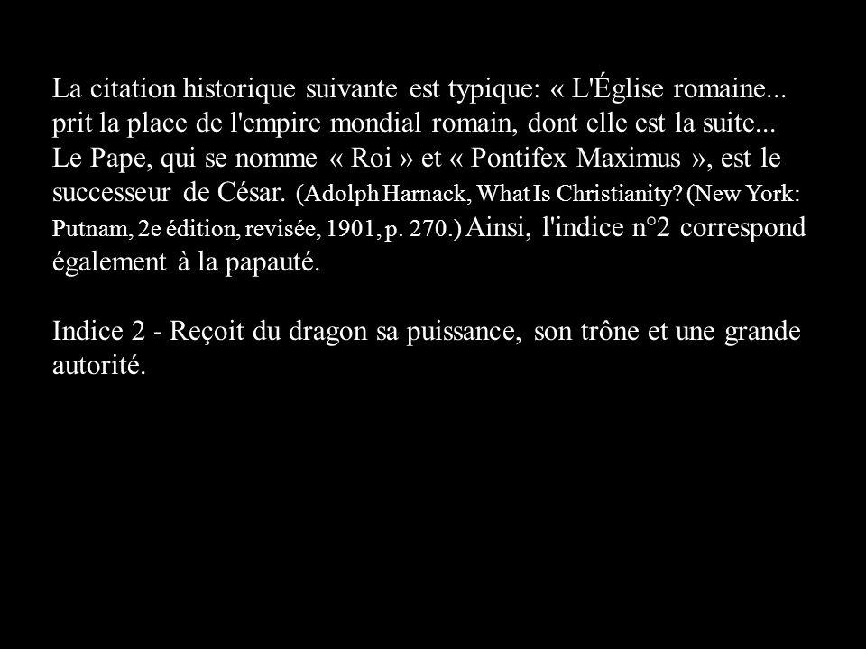La citation historique suivante est typique: « L Église romaine