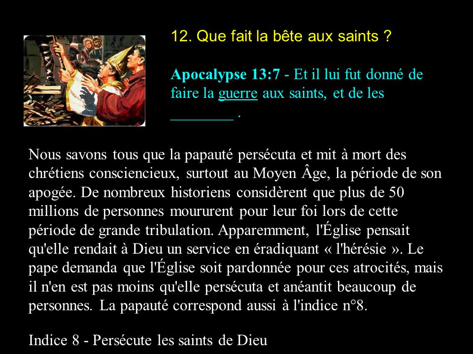 12. Que fait la bête aux saints