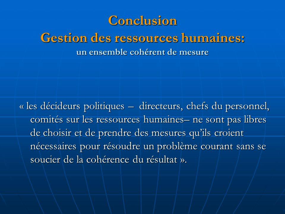 Conclusion Gestion des ressources humaines: un ensemble cohérent de mesure