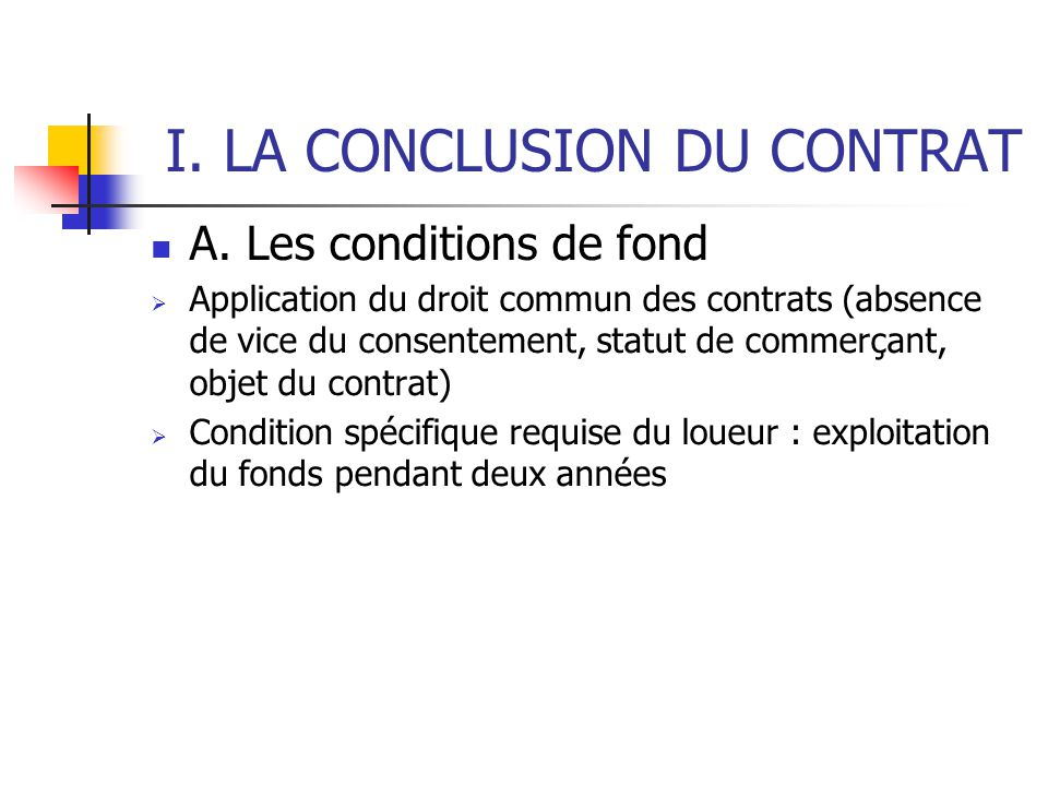 I. LA CONCLUSION DU CONTRAT