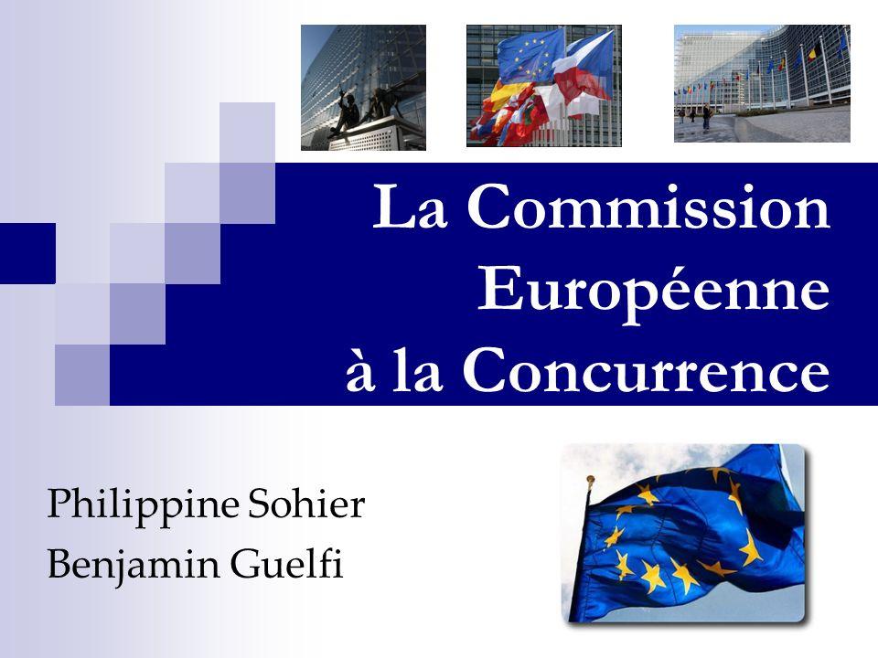 La Commission Européenne à la Concurrence