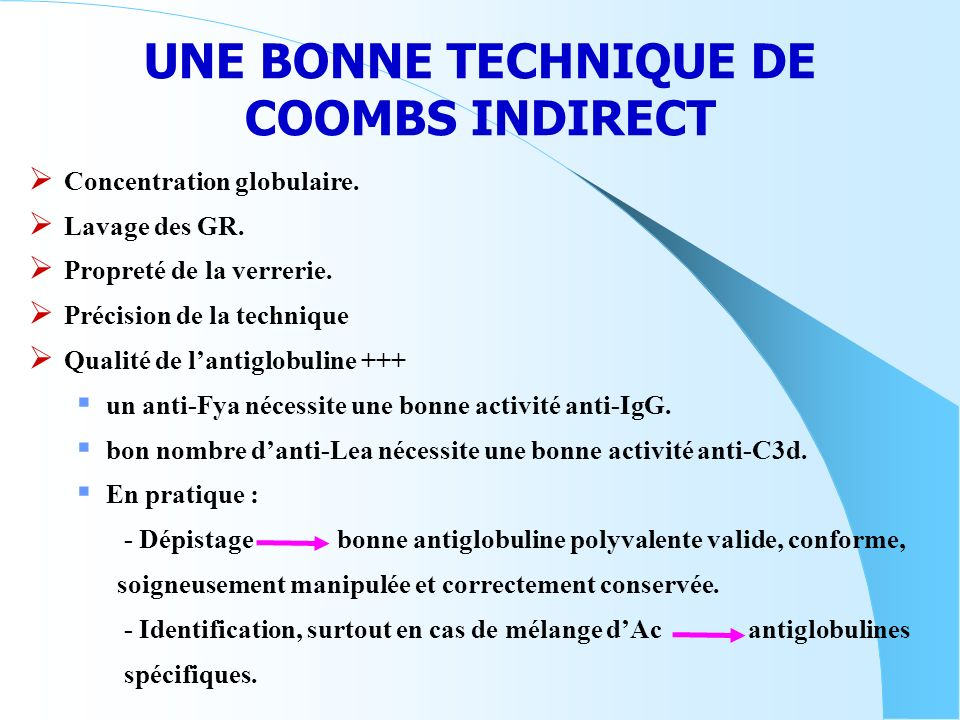 UNE BONNE TECHNIQUE DE COOMBS INDIRECT