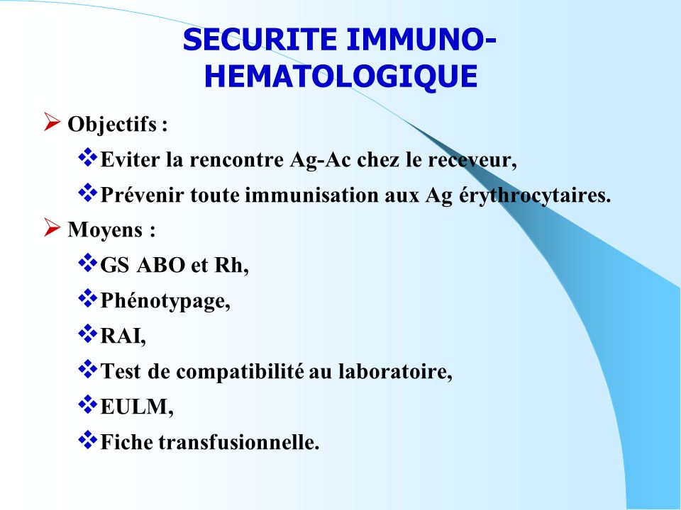 SECURITE IMMUNO-HEMATOLOGIQUE