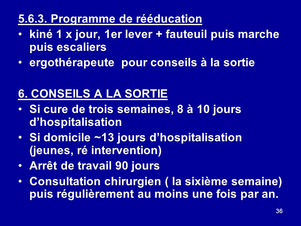 5.6.3. Programme de rééducation