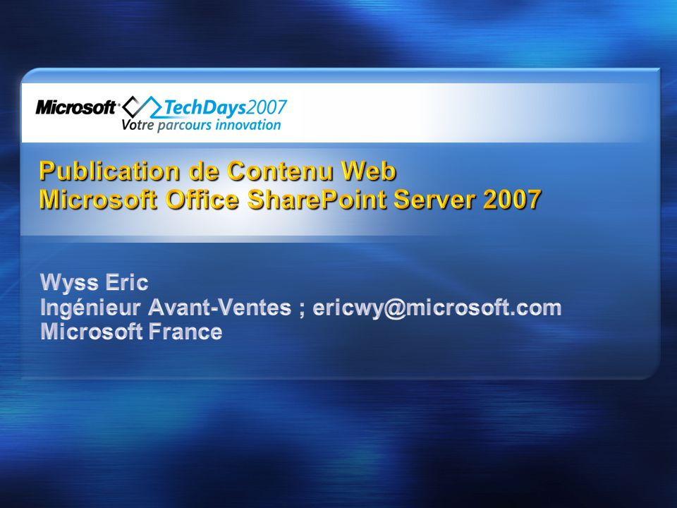 Publication de Contenu Web Microsoft Office SharePoint Server 2007