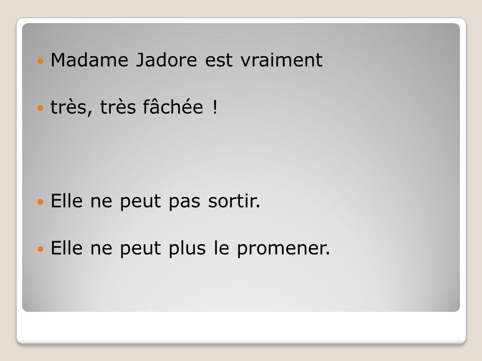 Madame Jadore est vraiment