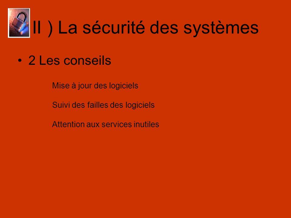 II ) La sécurité des systèmes