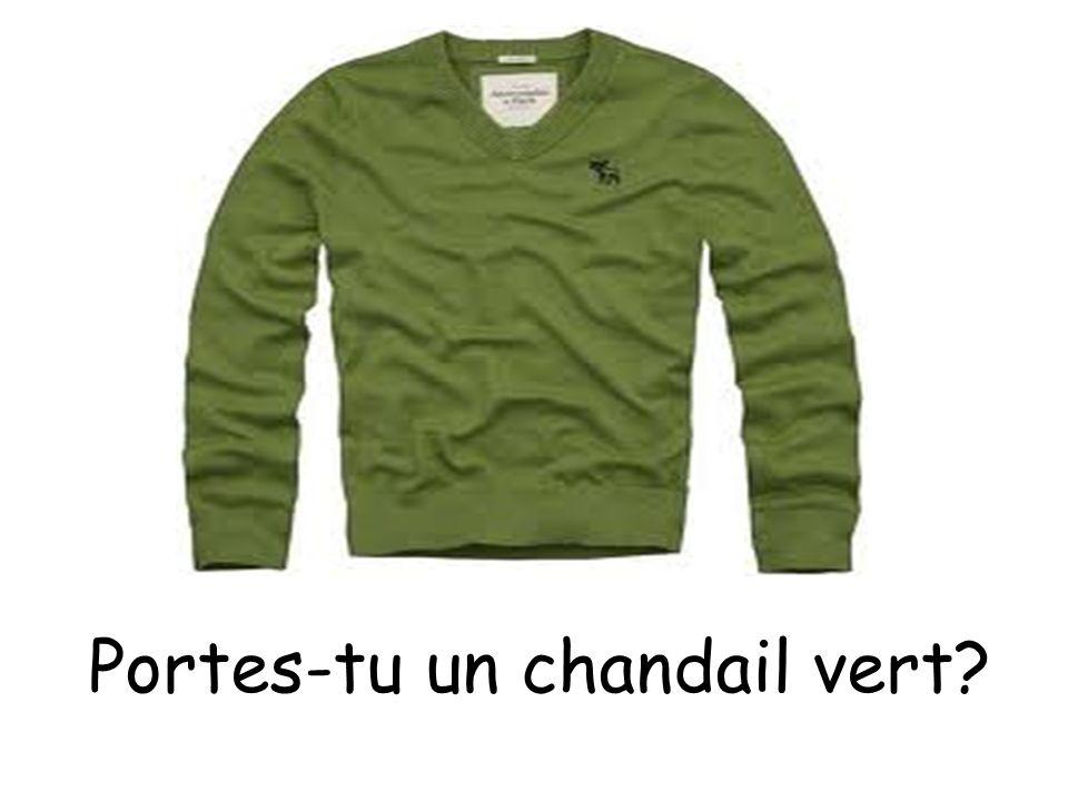 Portes-tu un chandail vert