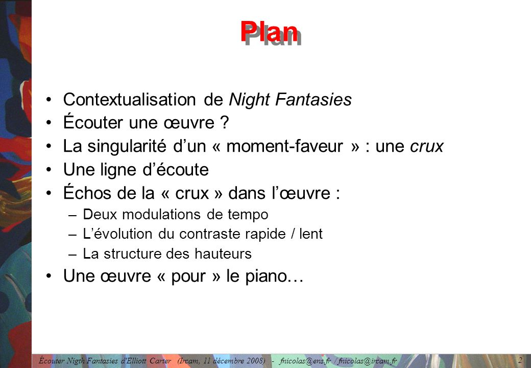 Plan Contextualisation de Night Fantasies Écouter une œuvre