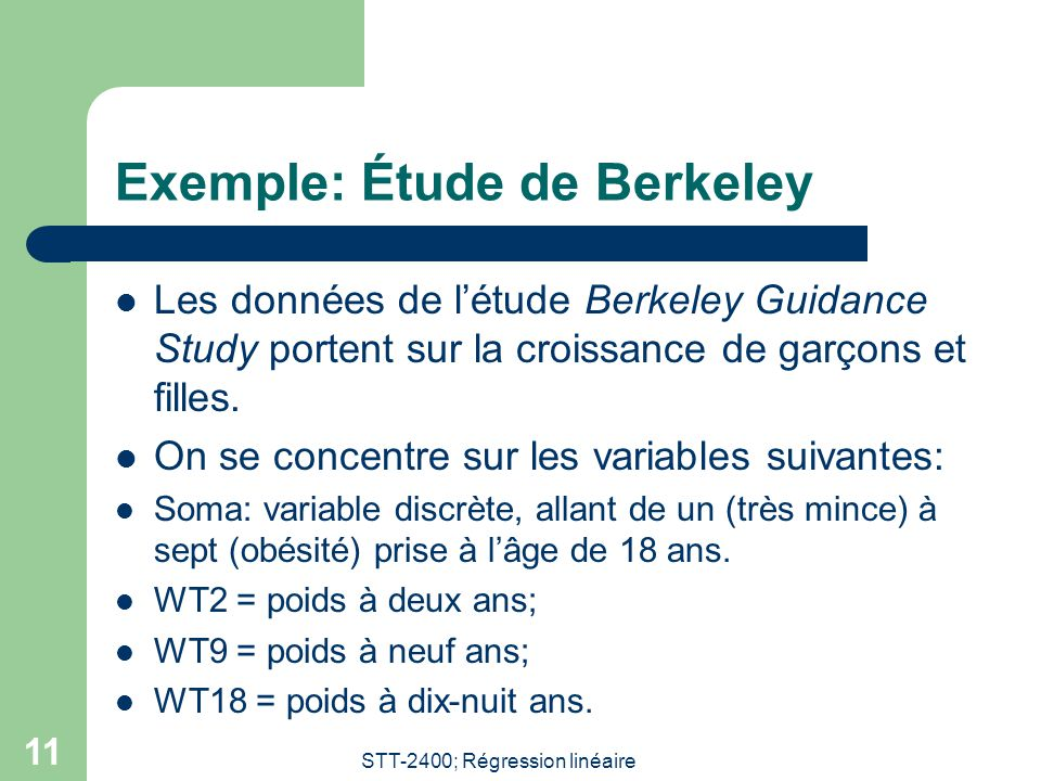 Exemple: Étude de Berkeley
