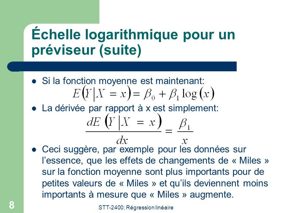 Échelle logarithmique pour un préviseur (suite)
