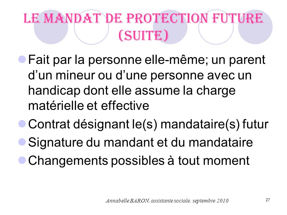 Le mandat de protection future (suite)
