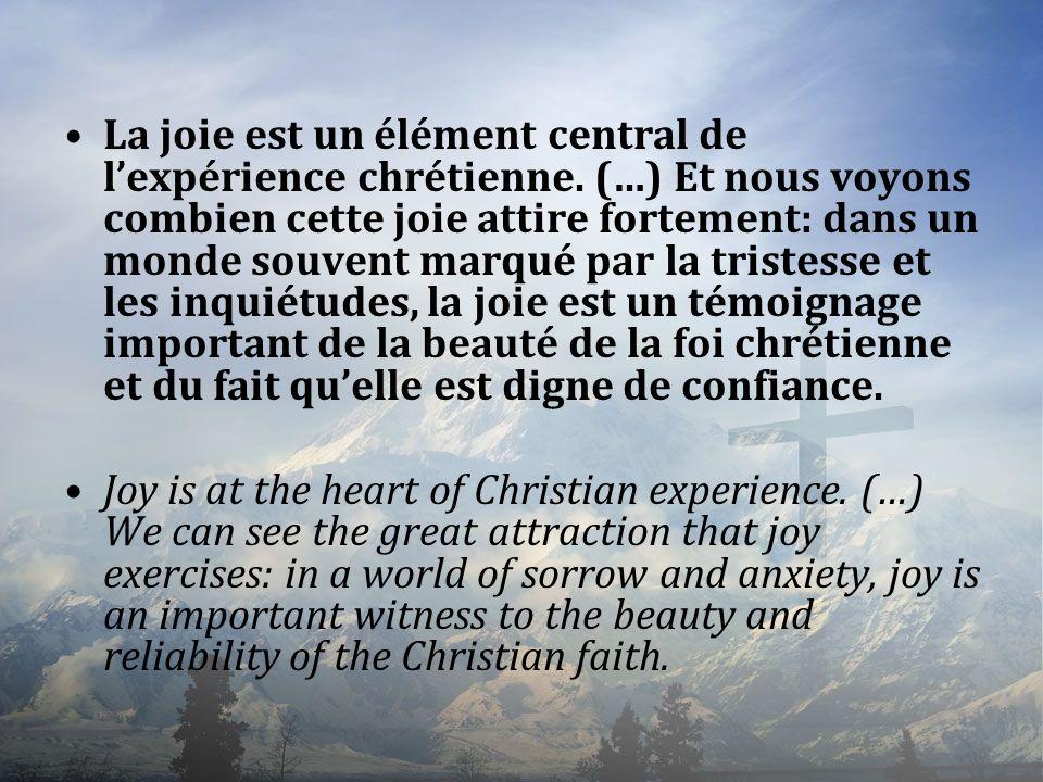 La joie est un élément central de l'expérience chrétienne