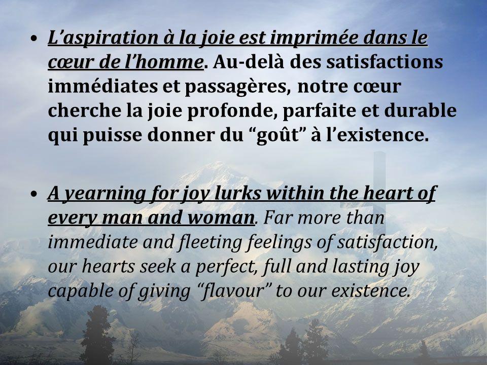 L'aspiration à la joie est imprimée dans le cœur de l'homme