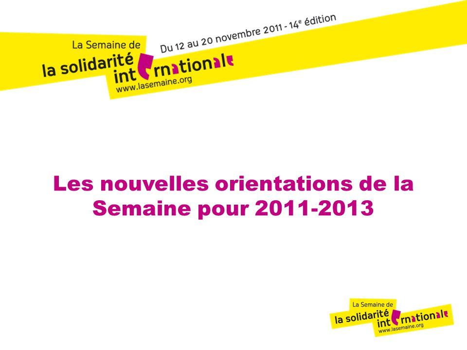 Les nouvelles orientations de la Semaine pour 2011-2013