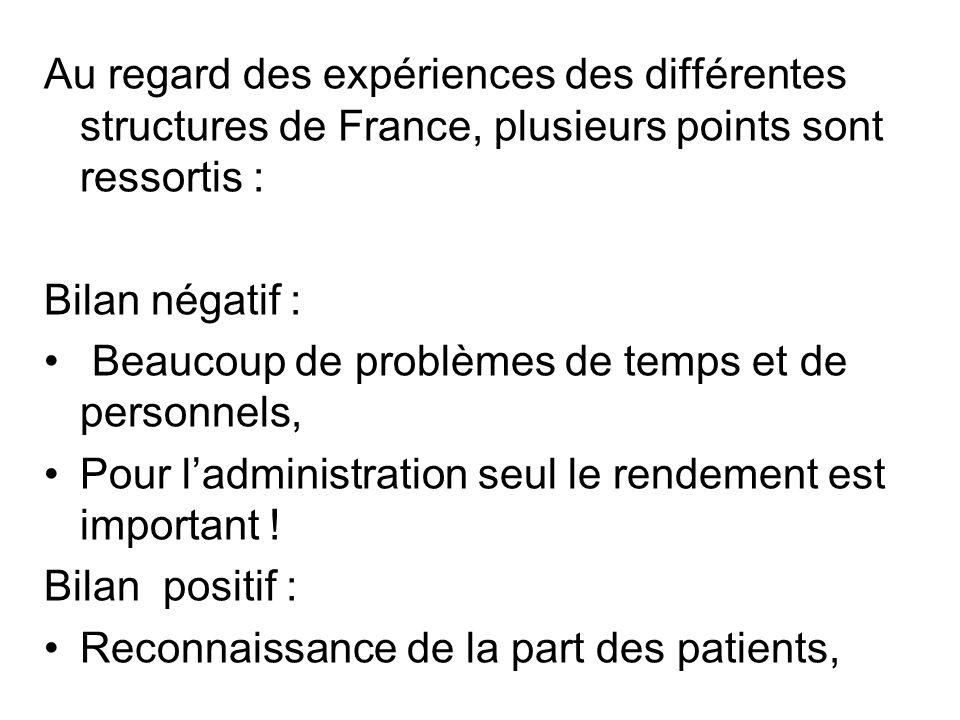 Au regard des expériences des différentes structures de France, plusieurs points sont ressortis :