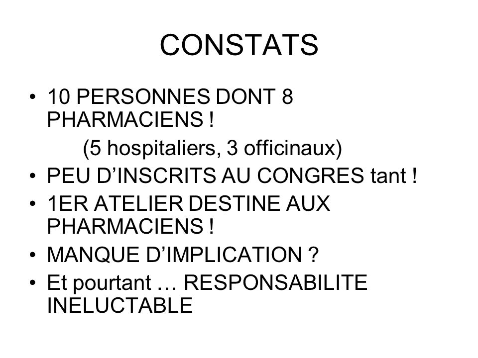 CONSTATS 10 PERSONNES DONT 8 PHARMACIENS !